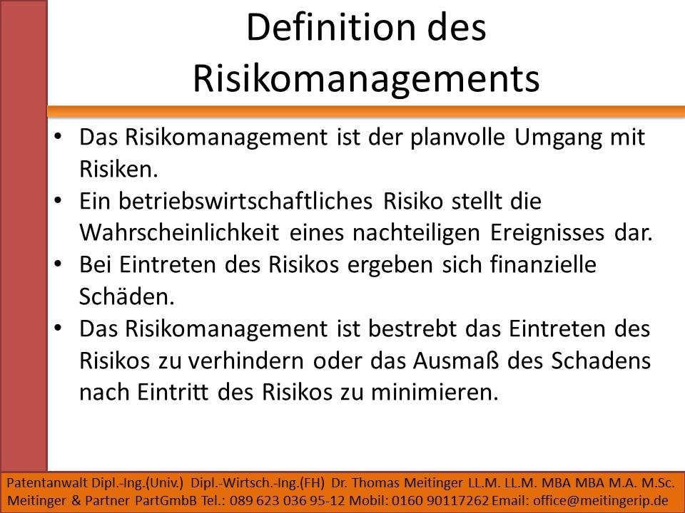Definition des Risikomanagements