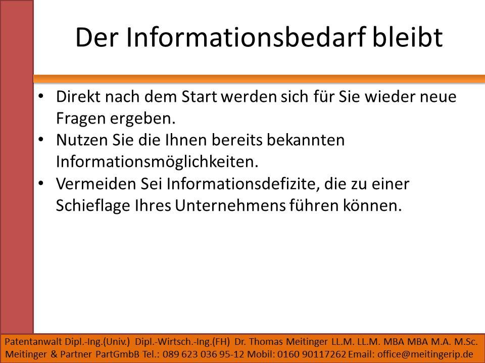 Der Informationsbedarf bleibt
