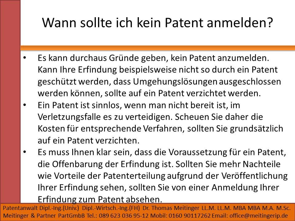 Wann sollte ich kein Patent anmelden
